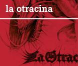 La Otracina
